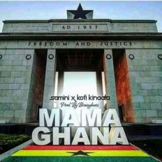 Samini Mama Ghana ft Kofi Kinaata Prod By Brainy Beatz