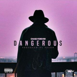 Chase DangerousProd By PEE Gh