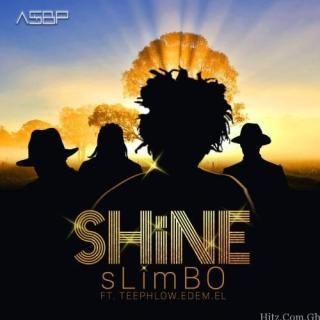 Slimbo Shine Feat TeePhlow Edem E