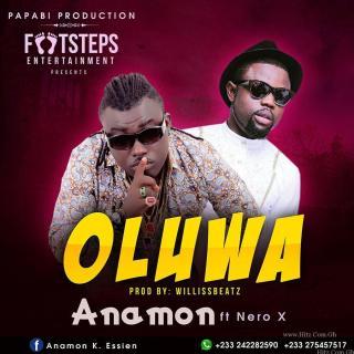 Anamon Oluwa Feat