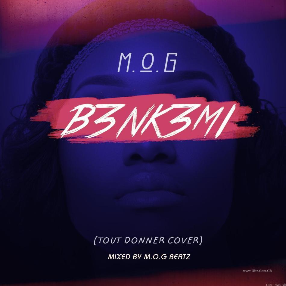 MOG – Bnkmi Tout Donner CoverMixed by MOG Beatz