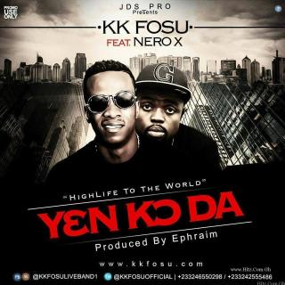 KK fosu ft Nero X – Yenkoda Prod By Ephraim