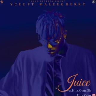 Ycee ft Maleek Berry Juice