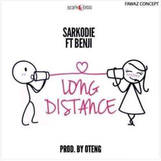 Sarkodie – Long Distance ft Benji Prod By Oteng
