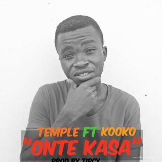 Temple ft Kooko Onte Kasa Prod By Tipcy
