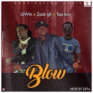 Lil Win Ft Top Kay Zack Twedie Blow Prod By Apya