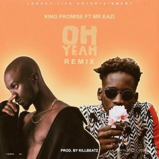 King Promise – Oh Yeah Remix ft