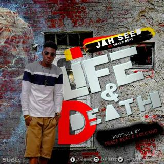 Jah Seed Life Death Feat