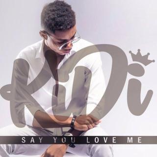 KiDi – Say You Love Me Prod By KiDi
