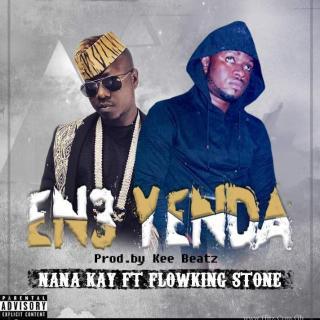 Nana Kay X Flowking Stone En Yen Da Prod by
