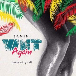 Samini – Wet Again Produced by JMJ Baby