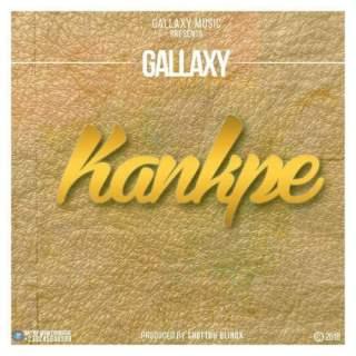 Gallaxy – Kankpe Prod