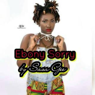 Sasa Gee Ebony Sorry