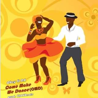 Obey ft DA Lets Dance Prod by YJayBeatz www