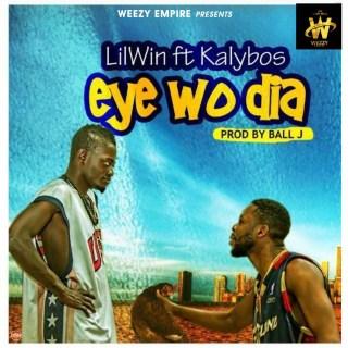 Lil Win Ft Kalybos Eye Wo Dia Prod By Ball J