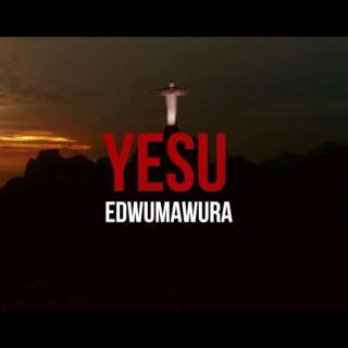 Kwaw Kese – Yesu Adwumawura