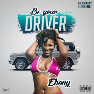 Ebony Be your driver