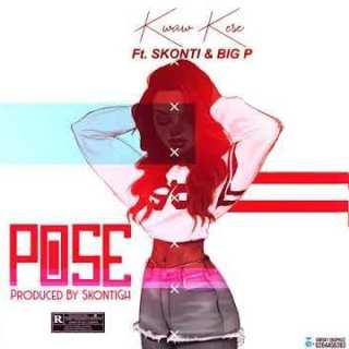 Kwaw Kese ft Skonti Big Pee – Pose Prod