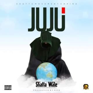 Shatta Wale – JUJU Prod By MOG