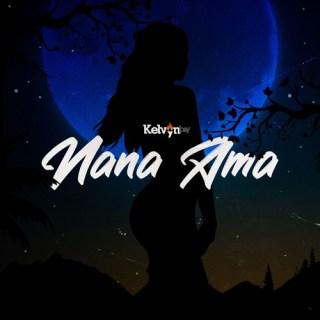 Kelvyn Boy Nana Ama ft Suzz Blaq