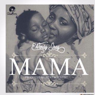 Wendy Shay Mama