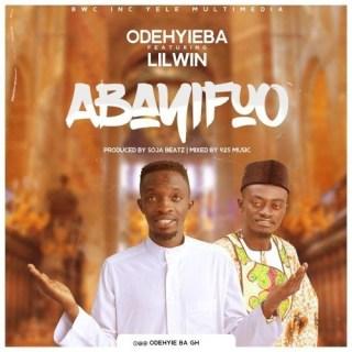 Odehyieba Bayifo ft Lilwin