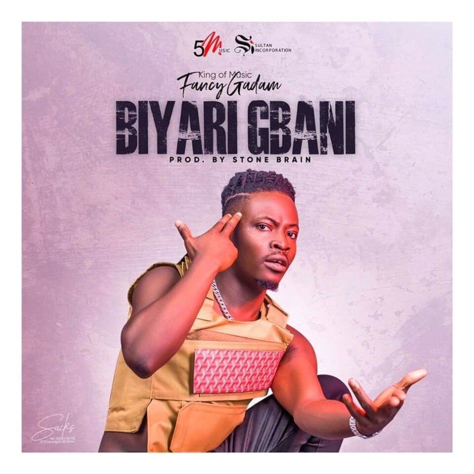 Fancy Gadam Biyari Gbani