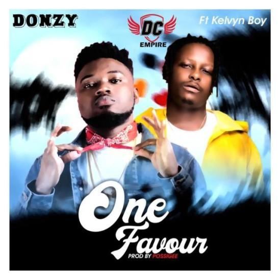 Donzy – One Favour Ft Kelvyn Boy