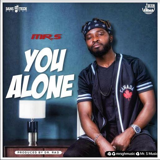 Mr. S - You Alone