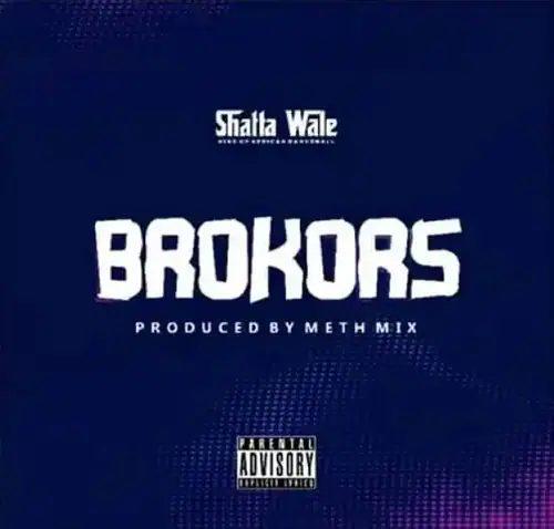 Shatta Wale Brokors