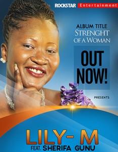 Lily M - Strenght Of A Woman (Ft. Sherifa Gunu)