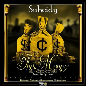 Subcidy - The Money (E.L Koko Cover)