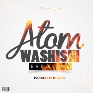 Atom - Washishi (Prod. By Methmix)