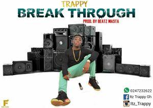 Trappy - Break Through (Prod.by Beat Masta)