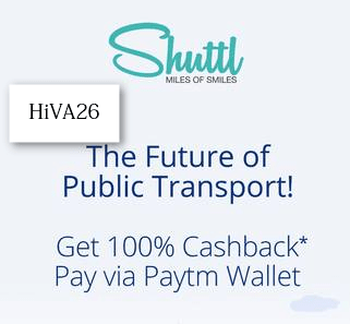 shuttl cashback offer paytm 100% hiva26