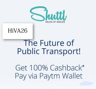 shuttl cashback offer paytm 100% hiva26