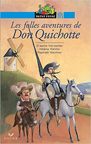 Les folles aventures de Don Quichotte