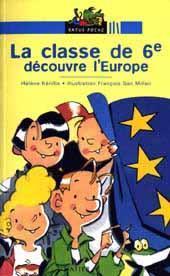 La classe de sixième découvre l'Europe