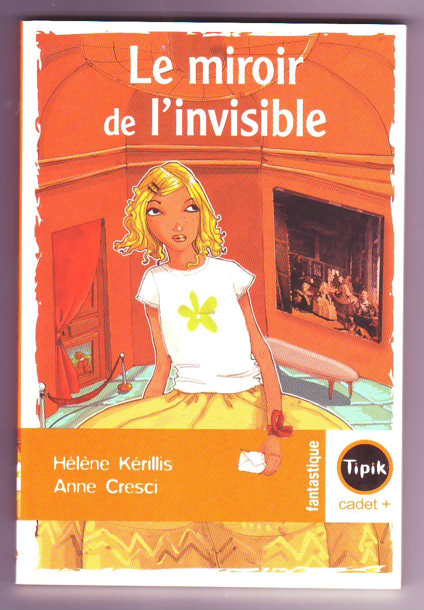 Le miroir de l'invisible