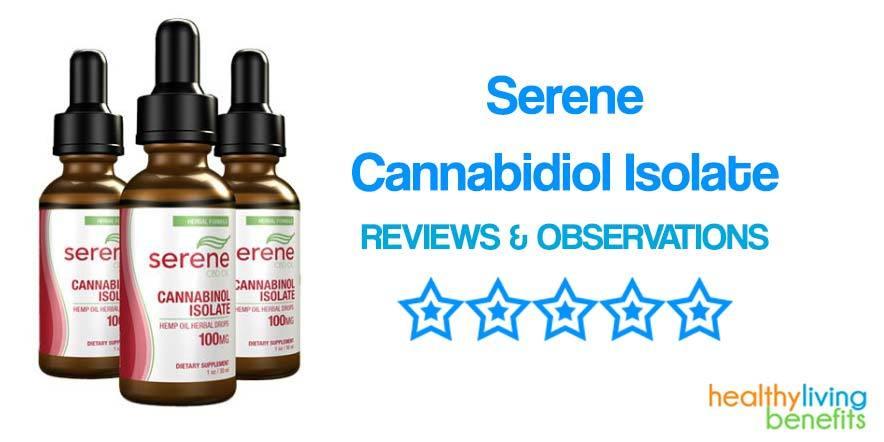 Serene CBD Oil – Cannabidiol Isolate Supplement Review