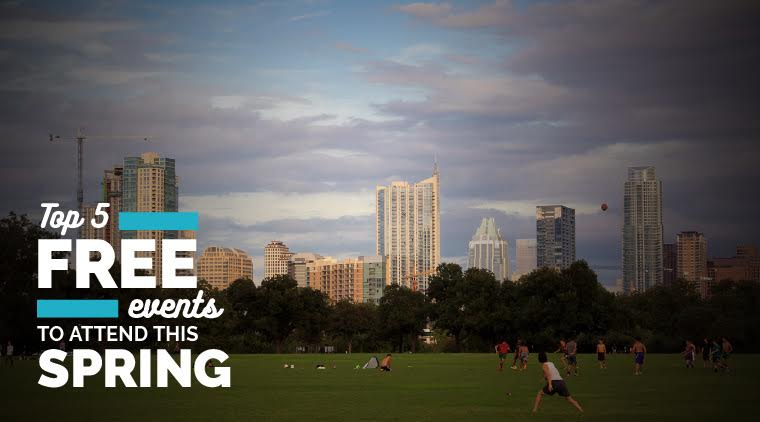 Top 5 Free Austin Events to Attend This Spring