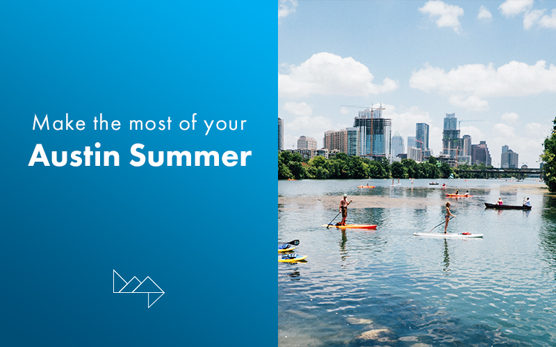 10 Things To Do in Austin this Summer