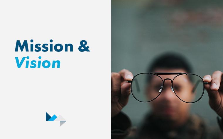 Vision & Mission Statements