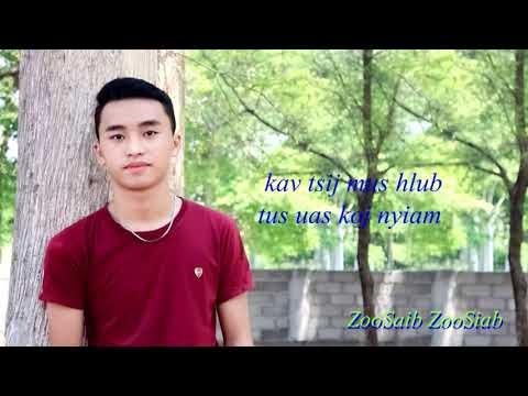Hmong New Song 2019 By: Txws Xyooj (Kav tsij mus kom deb)