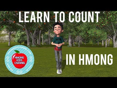 Hmong Kids Channel Learn To Count 1 Through 10