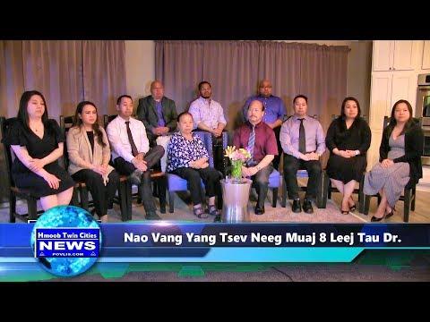 Hmoob Twin Cities News:  Nao Vang Yang Tsev Neeg Muaj 8 Tus Me Nyuam Kawm Tau Dr. 2019