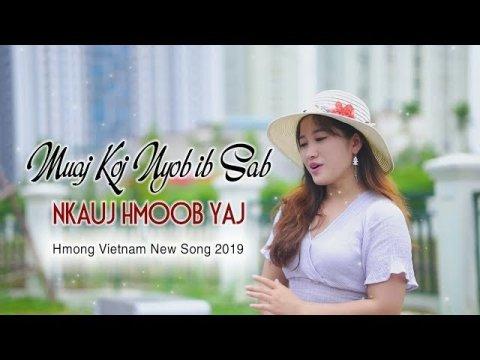 Muaj Koj Nyob Ib Sab   Nkauj Hmoob New Song 2019    Thoob Ham - Nkauj Hmoob