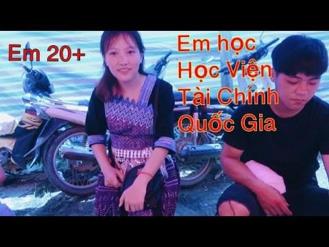 DTVN - Sướng Cả Lỗ Tai khi nói chuyện cùng Hotgirl Hmong Học Viện Tài Chính
