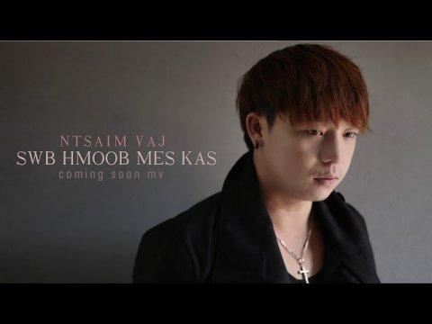 Ntsaim vaj- Swb hmoob mekas ( Official Audio 2019-2020