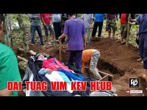 Hmoob Tuag Vim Kev Hlub 2018-2019